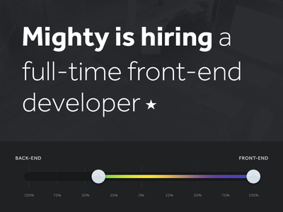 Mighty Frontend Dev hiring team mighty job job opening were hiring front-end front-end developer mighty in the midwest grand rapids michigan