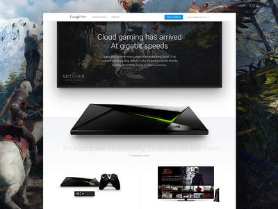 Google Fiber + NVIDIA Shield product design google design games cloud witcher 3 video games gaming nvidia nvidia shield marketing google fiber google