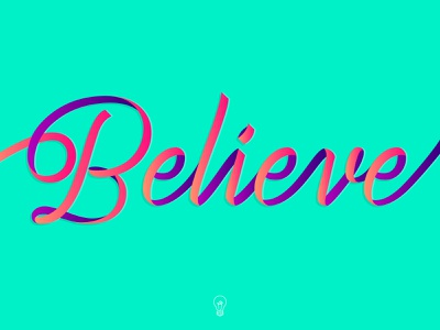 Believe • Lettering ribbon delicate neon vibrant tropical inspiration design lettering