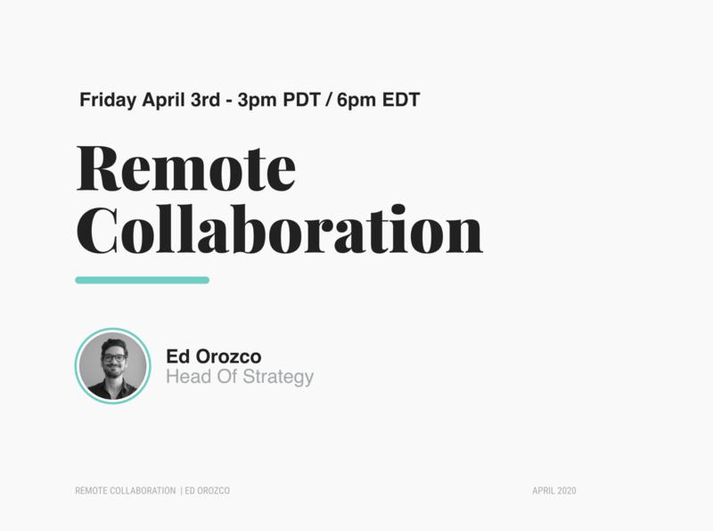 Remote Collaboration Webinar - April 3rd, 2020 webinar