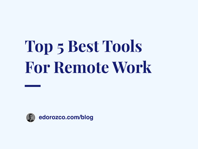 Top 5 Best Tools For Remote Design Teams article remote work tools tools remotework