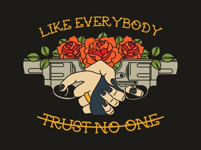 TRUST NO ONE pistol merchandise design merchandise floral quotes quote flat design vector logo illustrator illustration traditional tattoo flash tattoo