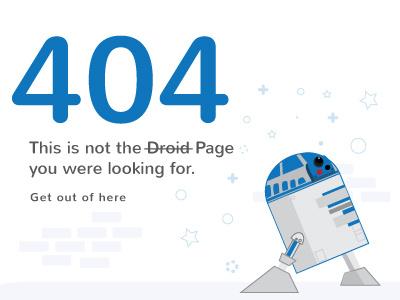 Dailyui 008 - 404 Page wars star redirect r2d2 starwars dailyui 404