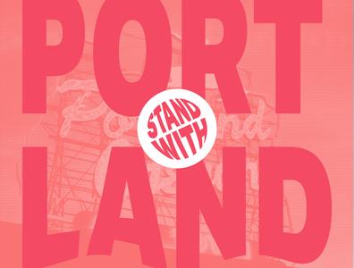 Stand with Portland dailyui design social justice portland