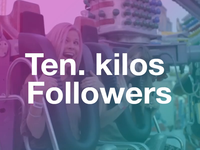 10 kilos followers