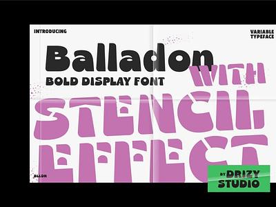 Balladon Display Font design branding backup back chand backupgaphic display stencilfont playfulfont drizy balladon handpicked popular font typeface