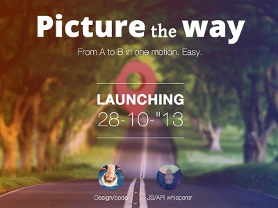 Launching: Picture The Way blur launch picture line tool photo way typography web road