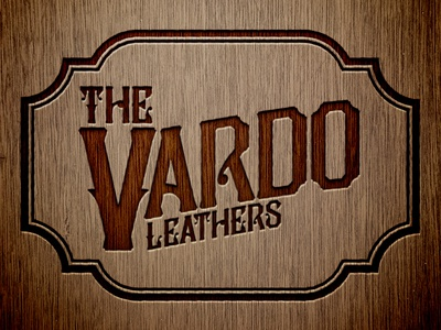 The Vardo Leathers leather wood sign lettering