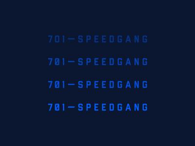 701 Speedgang