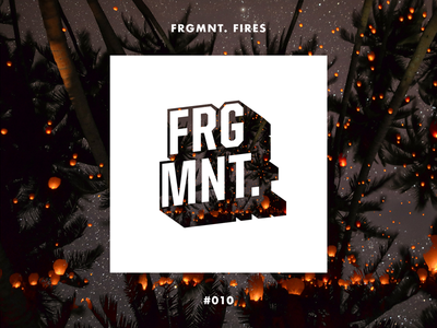 FRGMNT. FIRES graphic design badge typography electronic album cover logo brand branding music playlist