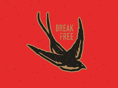 Break Free swallow free brea