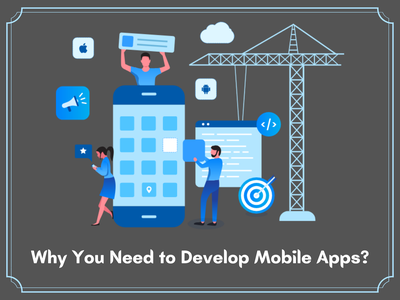 Why You Need to Develop Mobile Apps? mobile app mobile app design mobile ui