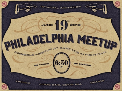 Philly Meetup invitation meetup card philly party old texture bar adam trageser invite typography filigree dribbble barcade vintage layout swash flyer poster 2013 retro