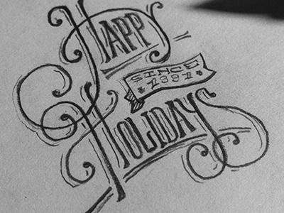 Happy Holidays victorian typography lettering holidays old vintage hand done type sketch pennsylvania pa america keystone philly philadelphia two left two-left adam trageser