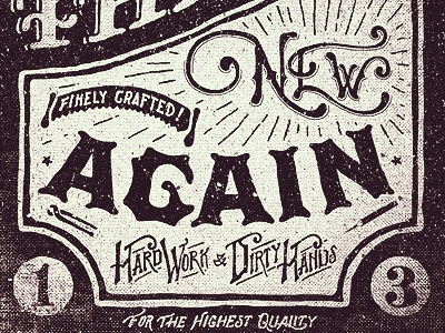 Make Old Things New Again typography sign type 2013 texture lettering adam trageser illustration vintage resolution two left quality design craft number new year to resolve project free download wallpaper iphone freebie branding retro hand done