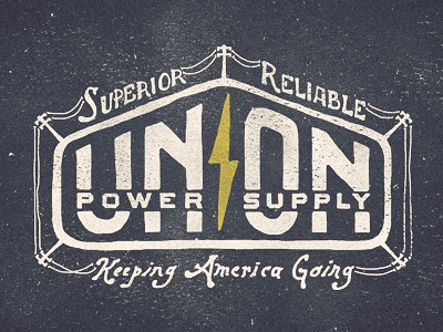 Union Power Supply two left lettering co type bolt sign design logo hand american old adam trageser signage word vintage typography illustration union power texture mark branding retro hand done