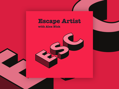 Escape Artist Podcast Cover Concept 8 typography simple branding isometric design isometric album cover design album artwork album cover album art album podcast logo podcasts podcast art podcasting podcast