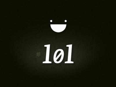 #101 black lol lmfao rofl hehe haha