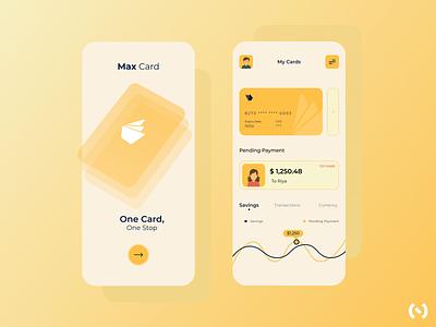 Max Card Payment App behance pay minimal card payment card ios app colors finance app finance fintech app fintech ui design ui uiux design figma ux design ux dribbble best shot dribbble