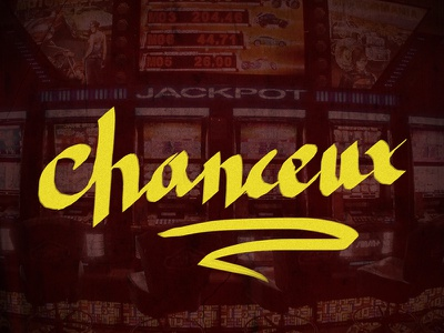 Chanceux! type lettering chanceux french