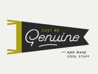 Just Be Genuine