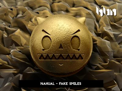 Nahual - Fake Smiles Artwork
