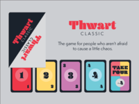 THWART: A combination card & board game.