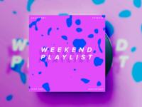 Weekend Playlist