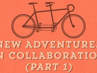 Graphic for Upcoming Series of Posts on Collaboration