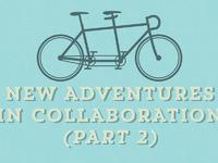 Collaboration part 2