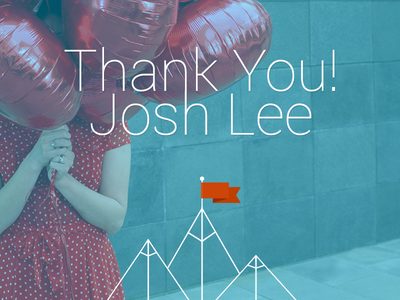 Thank You Josh Lee dribbble invite thank you debut first shot
