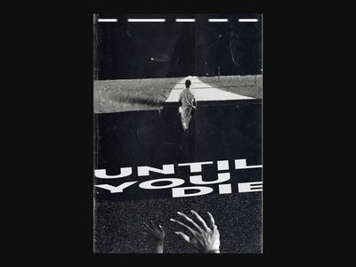 Until you die - poster 80s shapes geometric dark bauhaus print typography illustration poster