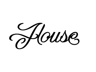 House handmade typeography handlettering drawn hand lettering