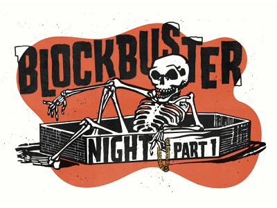 Blockbuster Night Pt. 1 👉 🤛 🔥 coffin skeleton skulls true grit retrosupplyco aiga jacksonville aiga run the jewels texture 3-color screenprint vector poster illustration