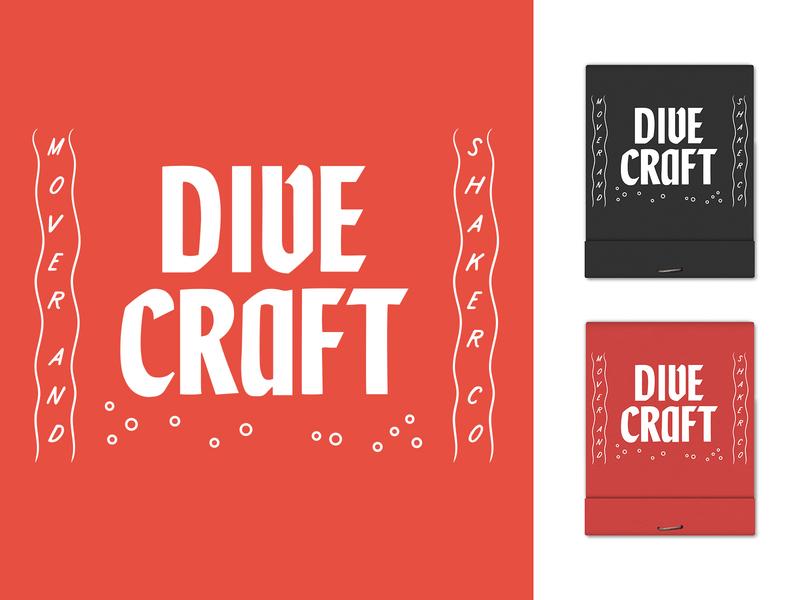 Dive Craft - II cocktails merch matches mid mod typogaphy type matchbook dive bar branding bar