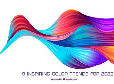 9 inspiring color trends for 2022 trendsdesgine trendsdesignhugger branding logo motion graphics graphic design 3d animation ui