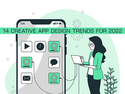 14 creative app design trends for 2022 trendsdesgine trendsdesignhugger app design trends motion graphics graphic design app ui ux branding illustration design 3d 2019 logo gsfxmentor animation