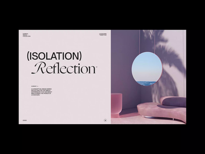 Isolation Reflection (01) interior design fashion minimal set design loop typography layout motion graphics motion animation surreal octane render octane 3d art 3d c4d cinema4d