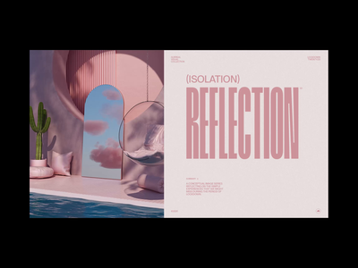 Isolation Reflection³ animation design animator animation motion designer motion design 3d motion 3d art 3d loop interface clean minimal layout type octane render octane cinema 4d c4d