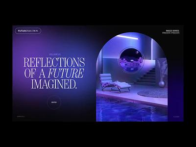 Future Reflection motion animation 3d design 3d octane cinema 4d c4d after effects motion design interaction animation web website ui web design