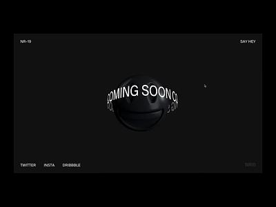 Coming Soon 😃 designer portfolio interaction design interaction web kinetic type typography product design branding animation web designer ui design website glitch web design