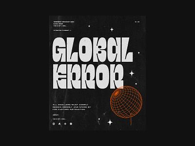 Global Error dystopia print future 2020 error texture globe poster