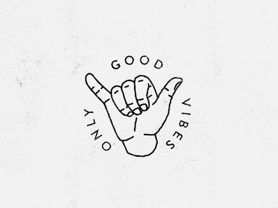 Good Vibes Only stamp badge texture minimal illustration mark icon shaka friday vibes good