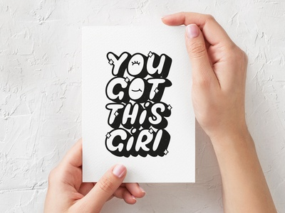 You Got This cute postcard inspiration motivational custom lettering typography type