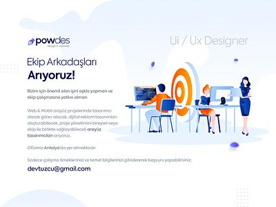 Bizimle Çalışmak İster misiniz? powdes teamwork antalya uxdesign ui design ui ux designer iş ilanı job search job