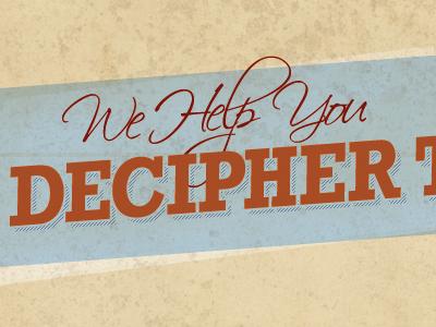 Decipher texture typography