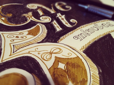 Give it 5 minutes: Sketched typography lettering
