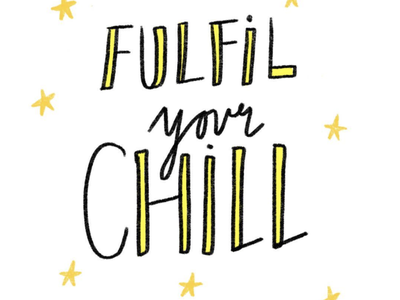 Chill, I will star gold goals fulfilment fulfil typography rhyme handdrawn illustration