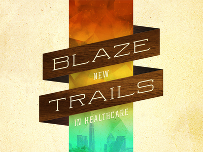 Blaze New Trails