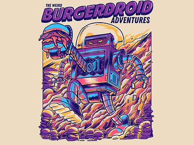 The Weird Burgerdroid Adventures sci fi robot retro robot vintage robot illustration tshirt
